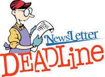 Newsletter Deadlines